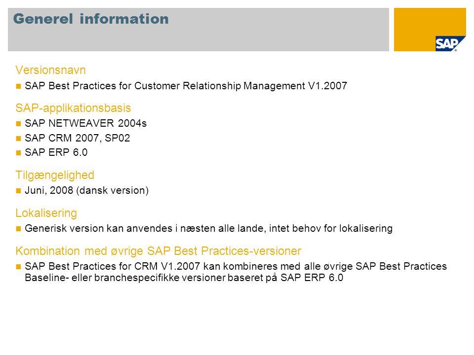 Generel information Versionsnavn SAP-applikationsbasis Tilgængelighed