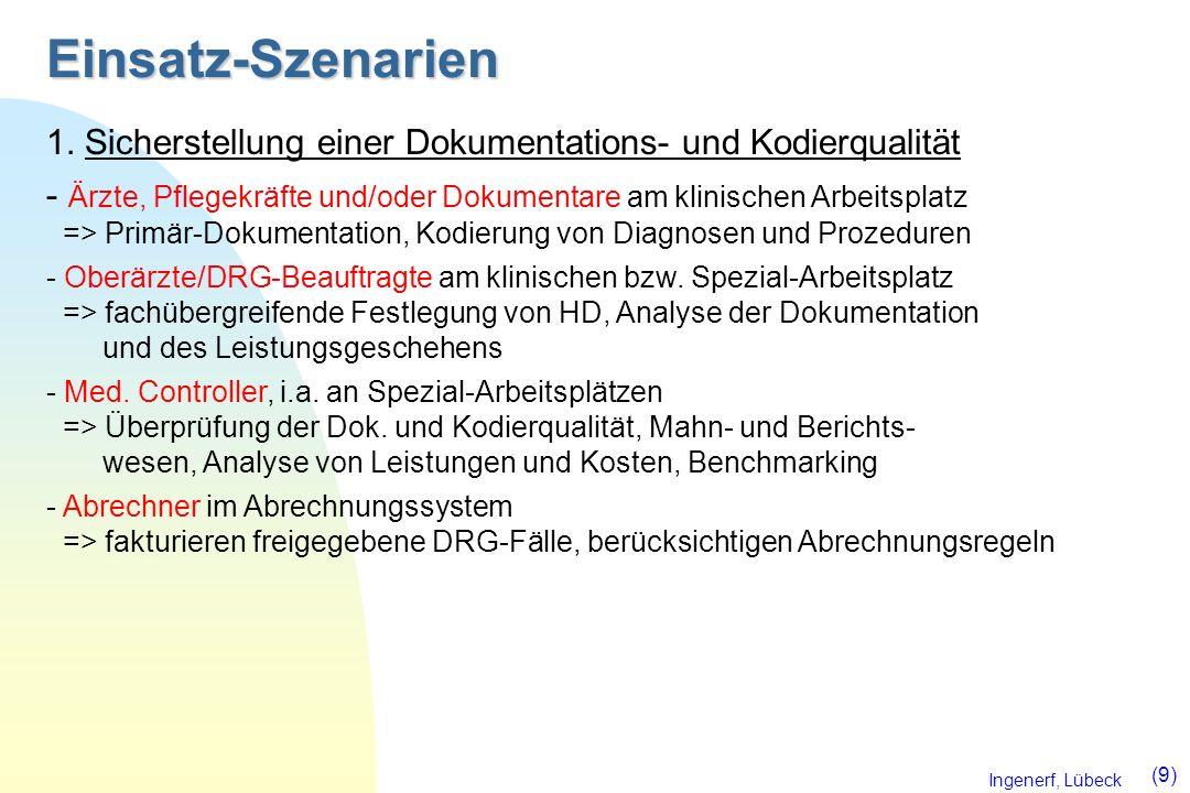 Einsatz-Szenarien 1. Sicherstellung einer Dokumentations- und Kodierqualität.