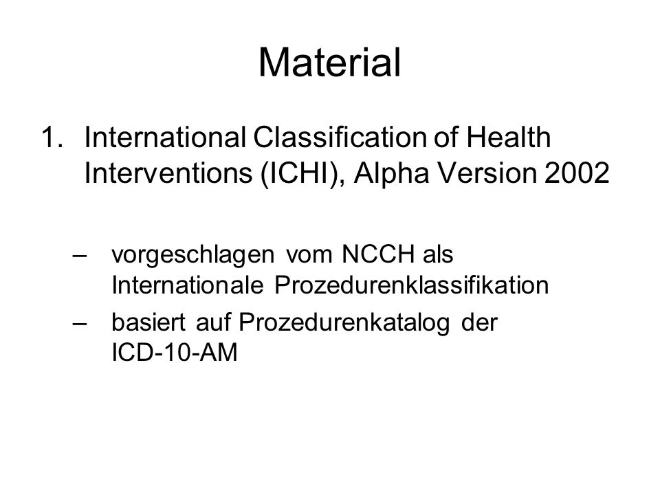 Material International Classification of Health Interventions (ICHI), Alpha Version 2002.