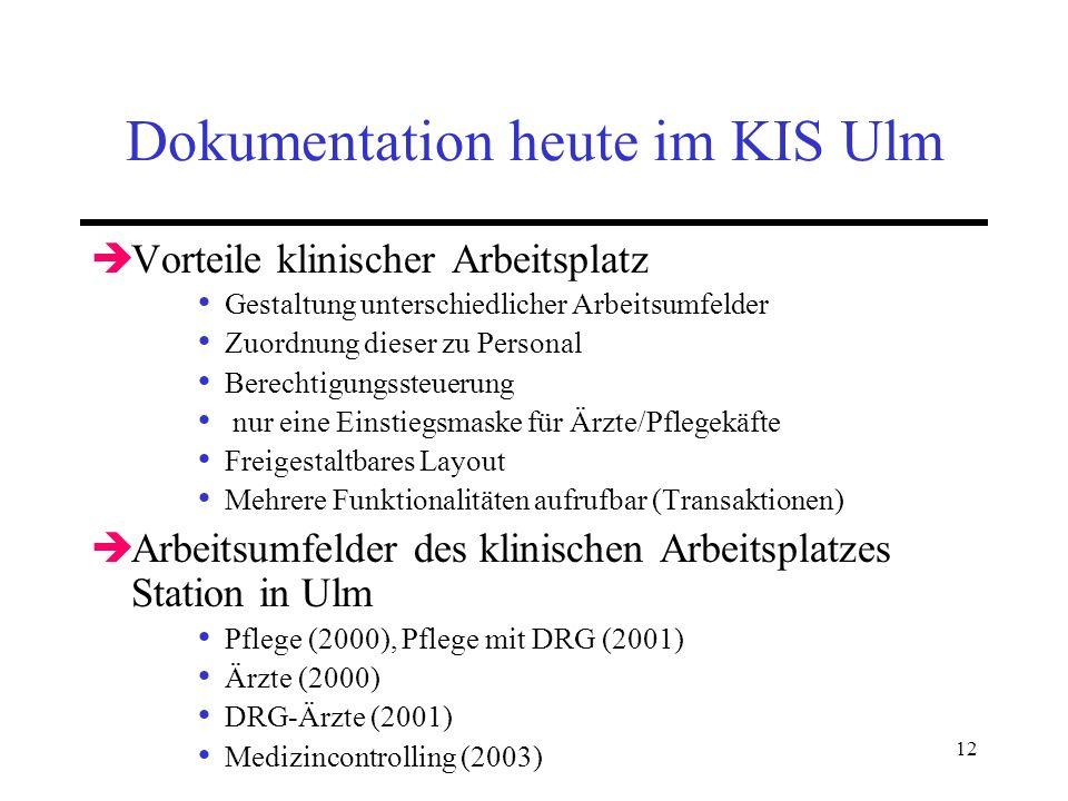 Dokumentation heute im KIS Ulm
