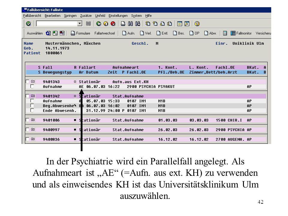 In der Psychiatrie wird ein Parallelfall angelegt