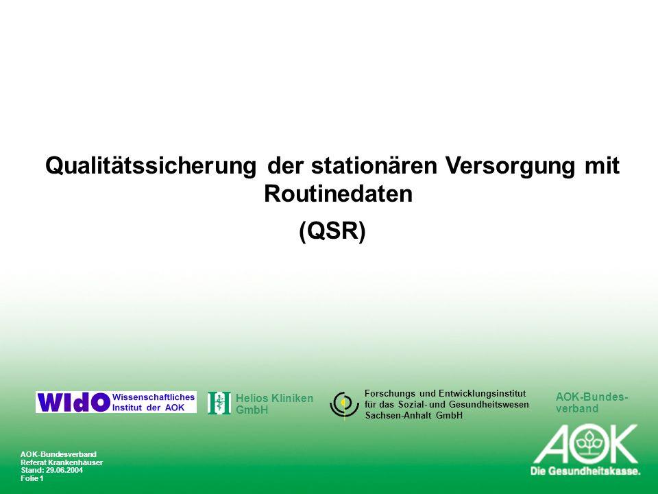 Qualitätssicherung der stationären Versorgung mit Routinedaten