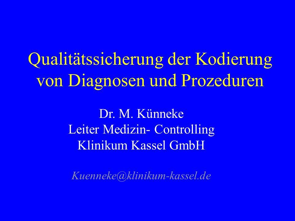 Qualitätssicherung der Kodierung von Diagnosen und Prozeduren - ppt ...