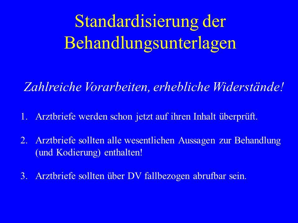 Standardisierung der Behandlungsunterlagen