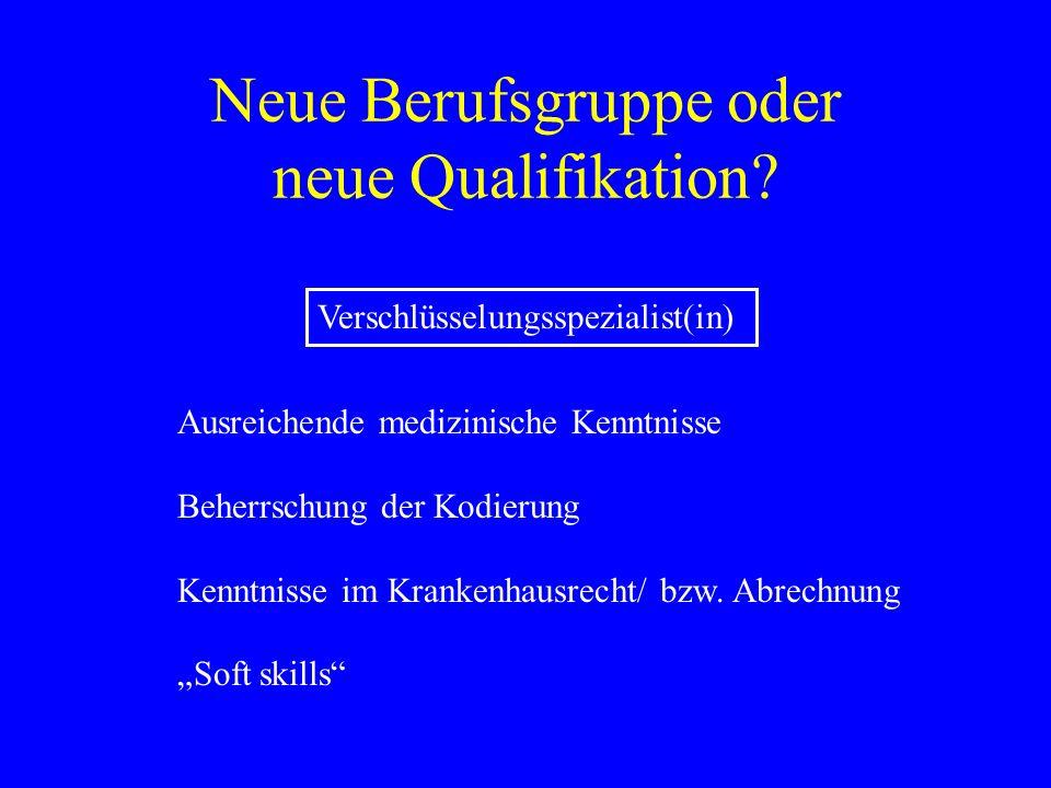 Neue Berufsgruppe oder neue Qualifikation