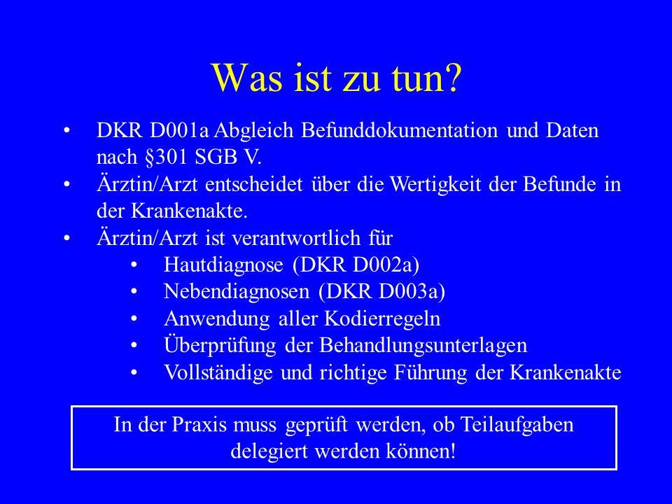 Was ist zu tun DKR D001a Abgleich Befunddokumentation und Daten nach §301 SGB V.