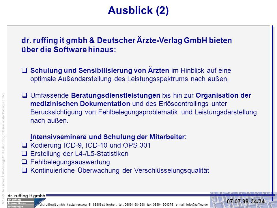 Ausblick (2) dr. ruffing it gmbh & Deutscher Ärzte-Verlag GmbH bieten über die Software hinaus: