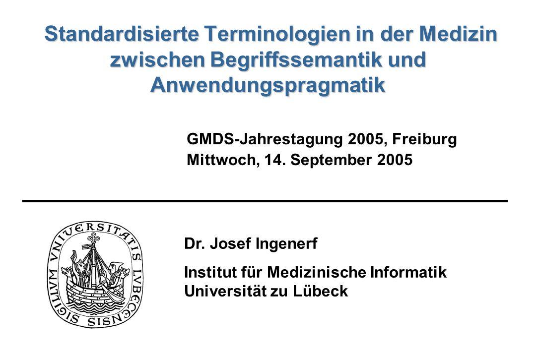 Standardisierte Terminologien in der Medizin zwischen Begriffssemantik und Anwendungspragmatik