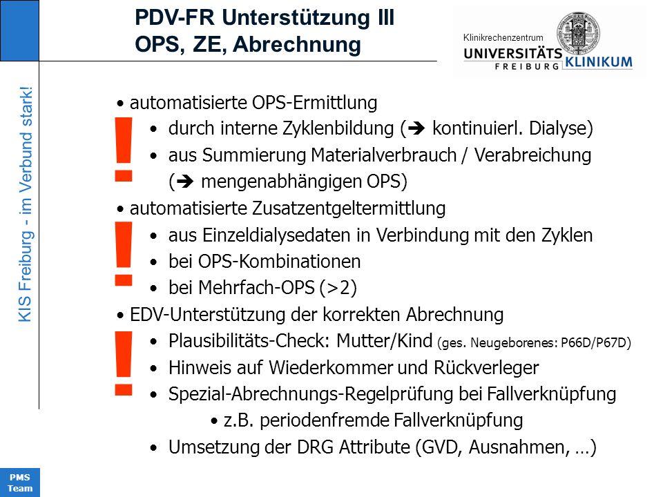! ! ! PDV-FR Unterstützung III OPS, ZE, Abrechnung