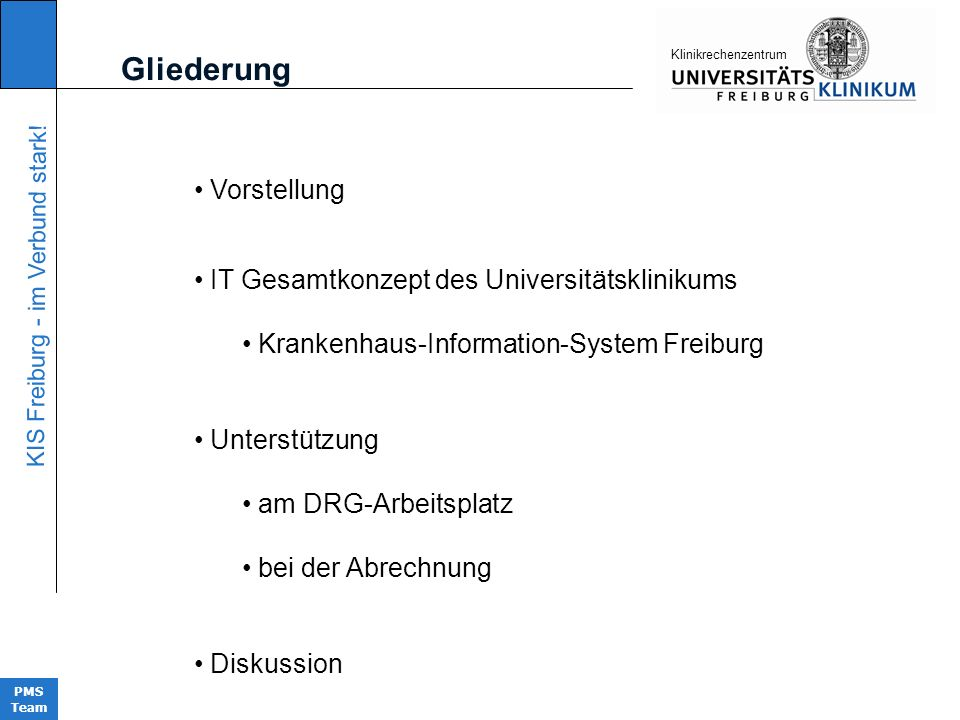 Gliederung Vorstellung IT Gesamtkonzept des Universitätsklinikums