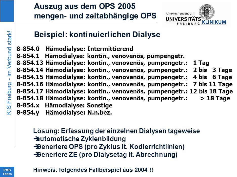 mengen- und zeitabhängige OPS Beispiel: kontinuierlichen Dialyse