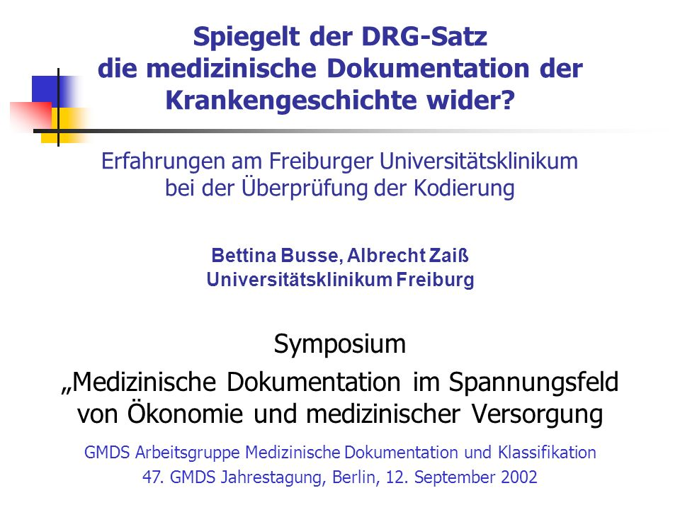 Bettina Busse, Albrecht Zaiß Universitätsklinikum Freiburg