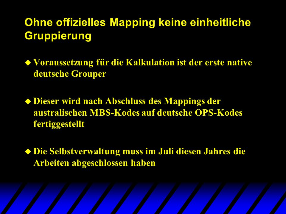 Ohne offizielles Mapping keine einheitliche Gruppierung