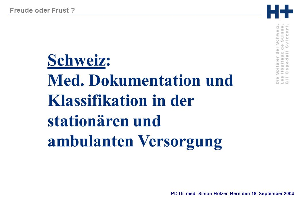 Schweiz: Med. Dokumentation und Klassifikation in der stationären und ambulanten Versorgung