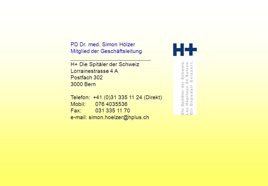 PD Dr. med. Simon Hölzer Mitglied der Geschäftsleitung. __________________________. H+ Die Spitäler der Schweiz.