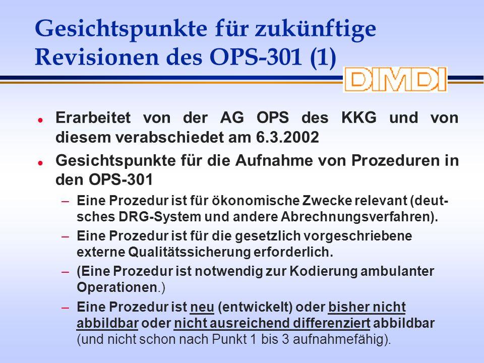 Gesichtspunkte für zukünftige Revisionen des OPS-301 (1)