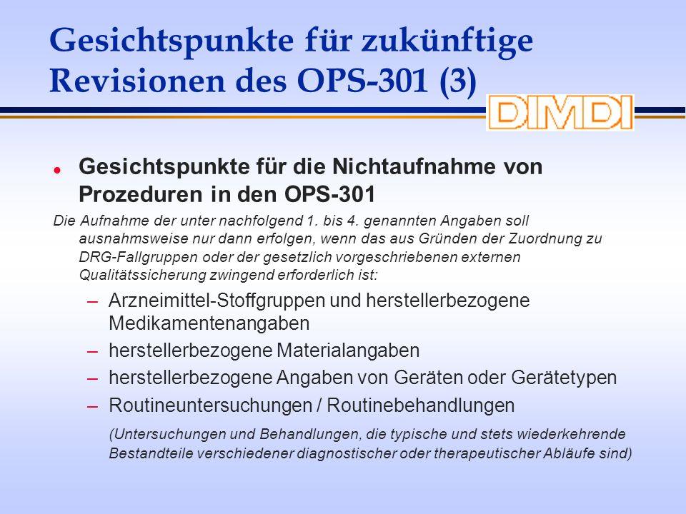 Gesichtspunkte für zukünftige Revisionen des OPS-301 (3)