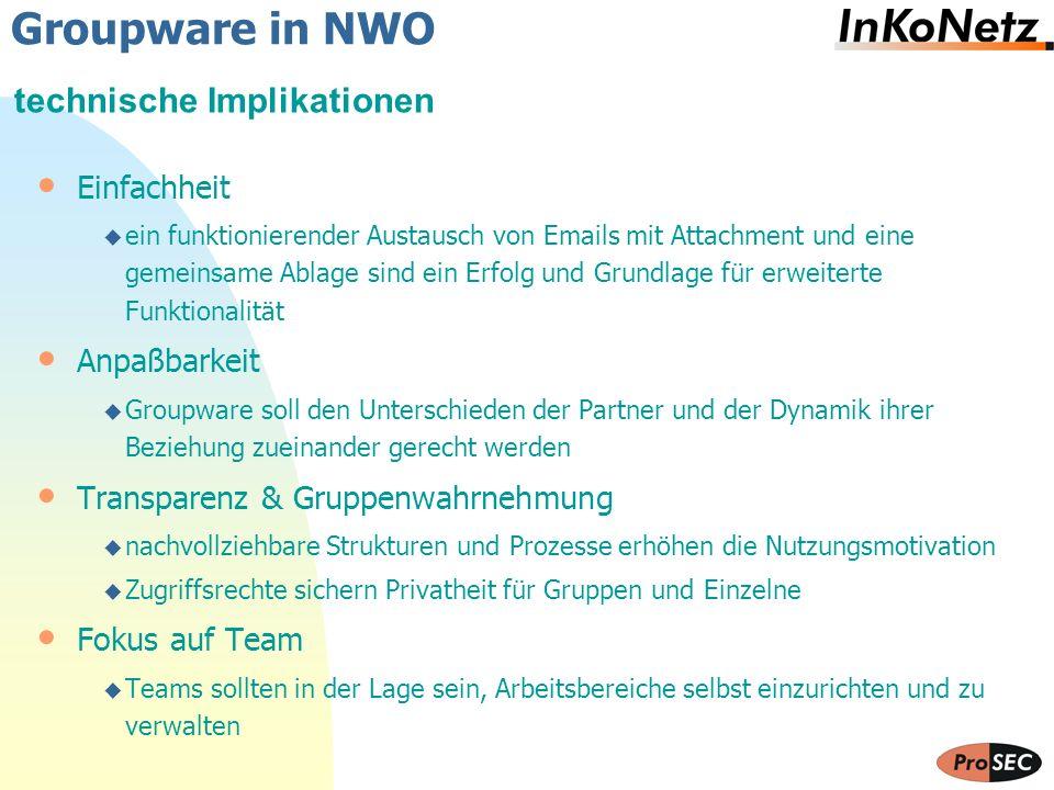 Groupware in NWO technische Implikationen Einfachheit Anpaßbarkeit