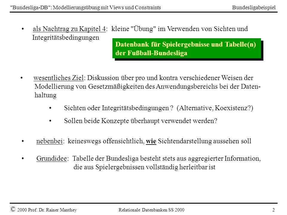 Bundesliga-DB : Modellierungsübung mit Views und Constraints