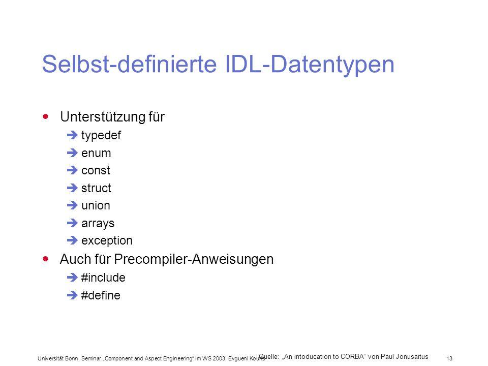 Selbst-definierte IDL-Datentypen