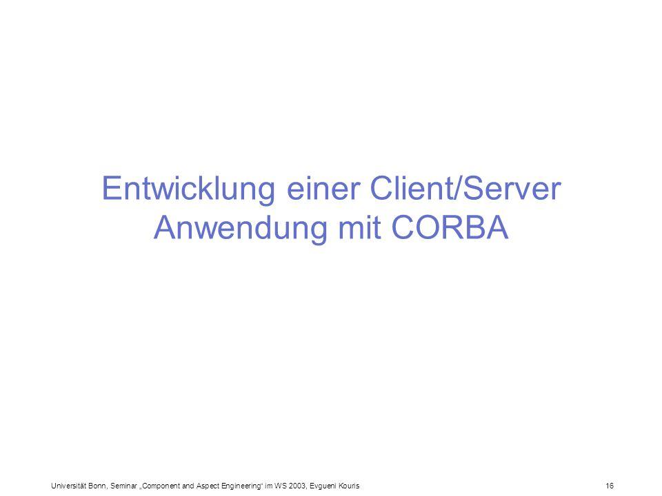Entwicklung einer Client/Server Anwendung mit CORBA