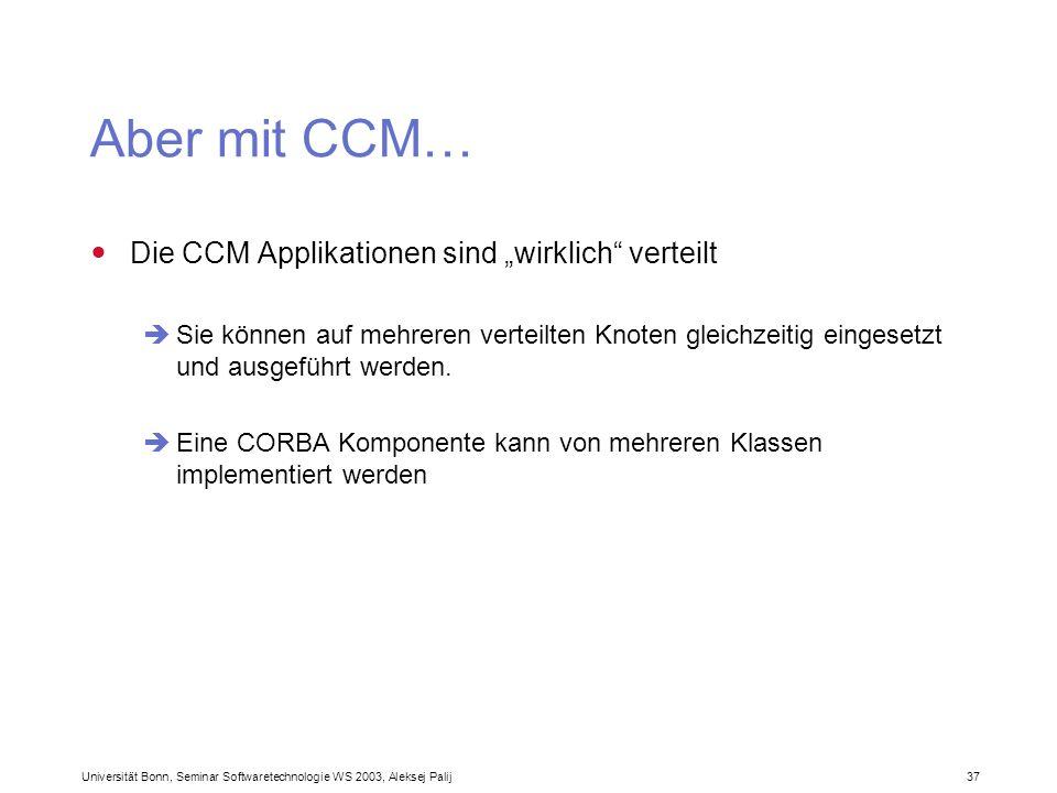 """Aber mit CCM… Die CCM Applikationen sind """"wirklich verteilt"""