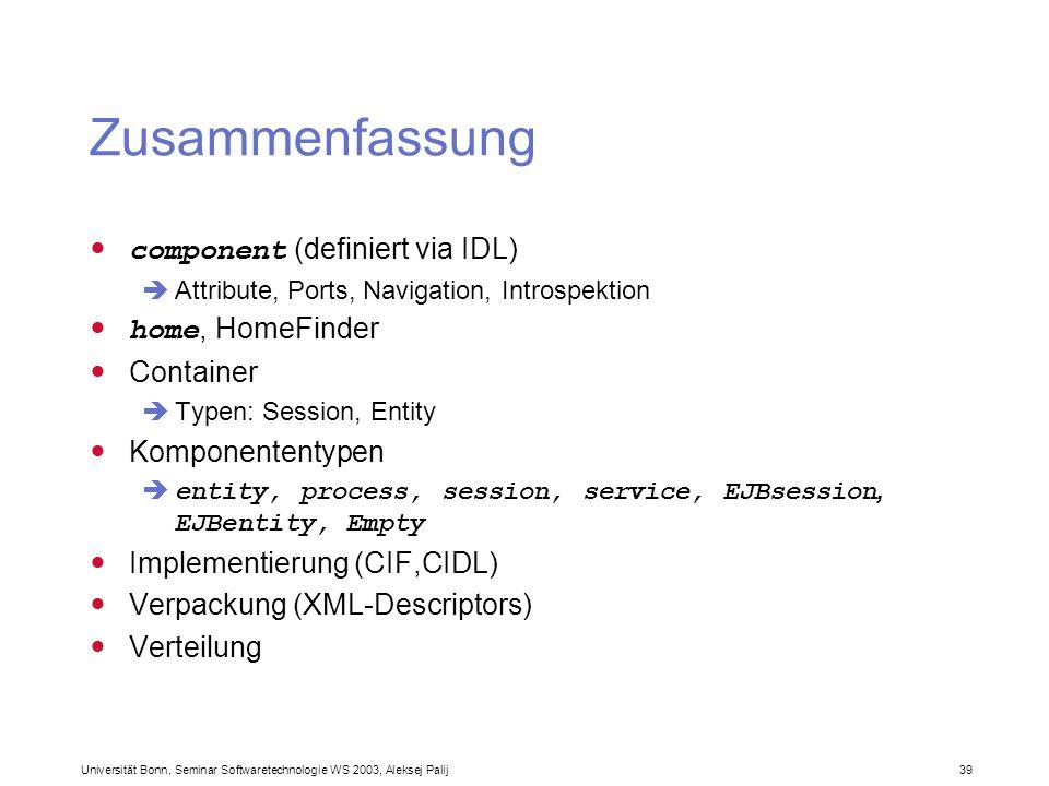 Zusammenfassung component (definiert via IDL) home, HomeFinder