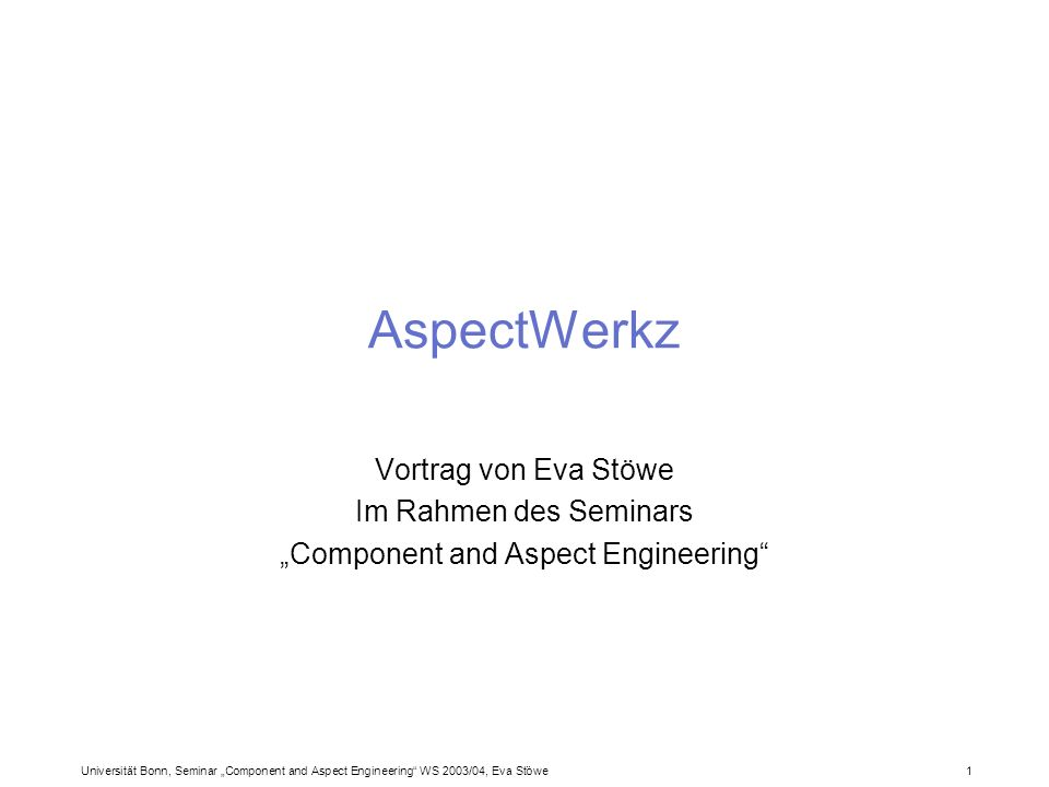 """Component and Aspect Engineering"