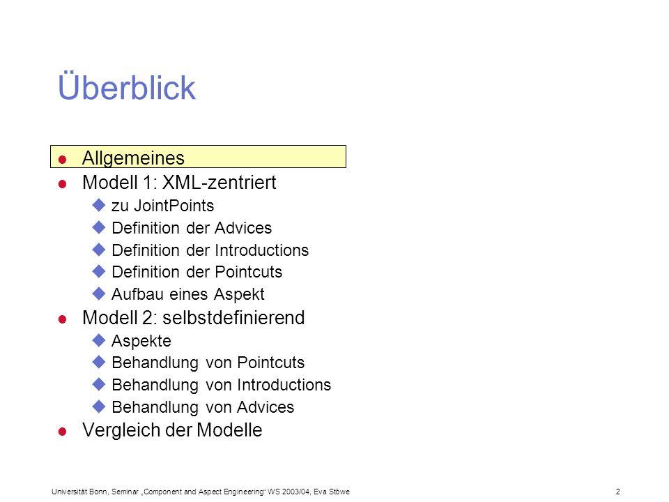 Überblick Allgemeines Modell 1: XML-zentriert