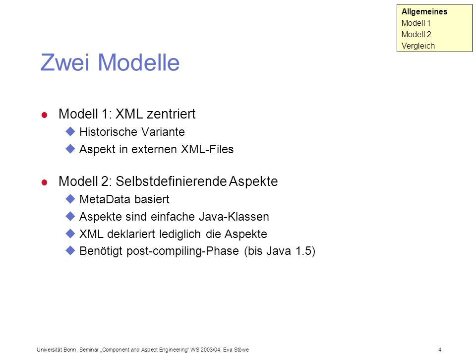 Zwei Modelle Modell 1: XML zentriert