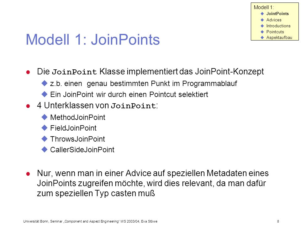 Modell 1: JointPoints. Advices. Introductions. Pointcuts. Aspektaufbau. Modell 1: JoinPoints.