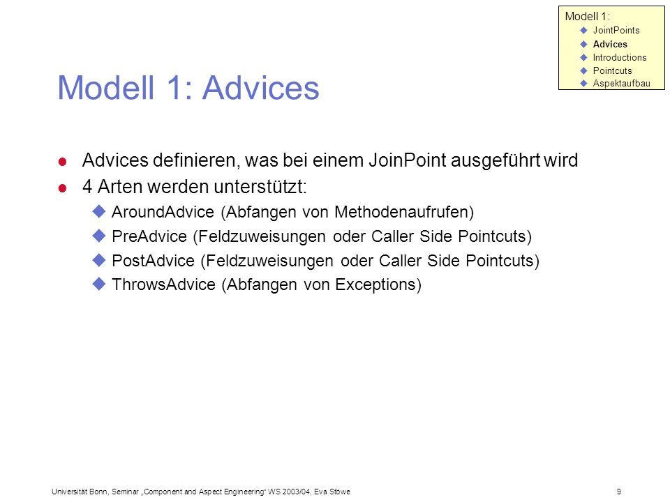 Modell 1: JointPoints. Advices. Introductions. Pointcuts. Aspektaufbau. Modell 1: Advices.