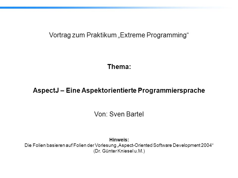 AspectJ – Eine Aspektorientierte Programmiersprache