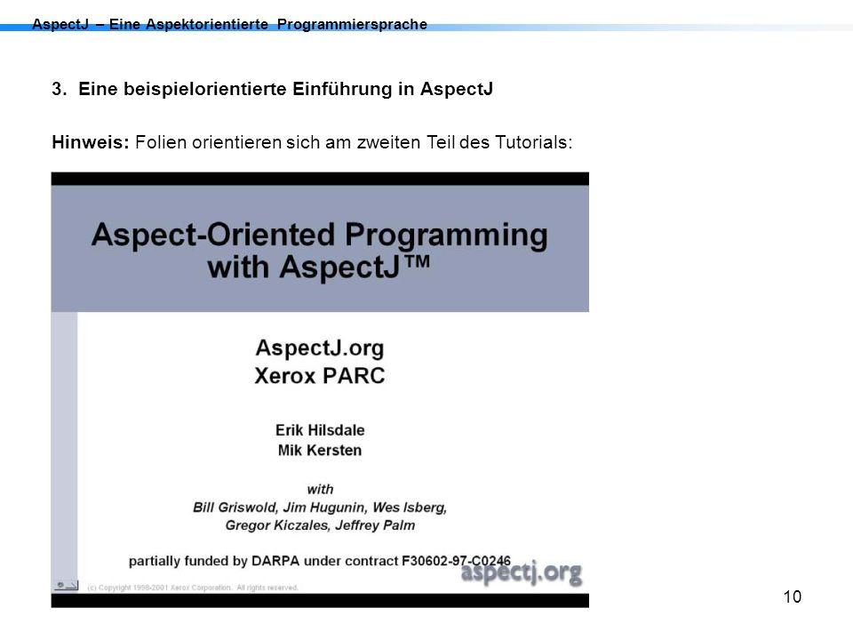 3. Eine beispielorientierte Einführung in AspectJ