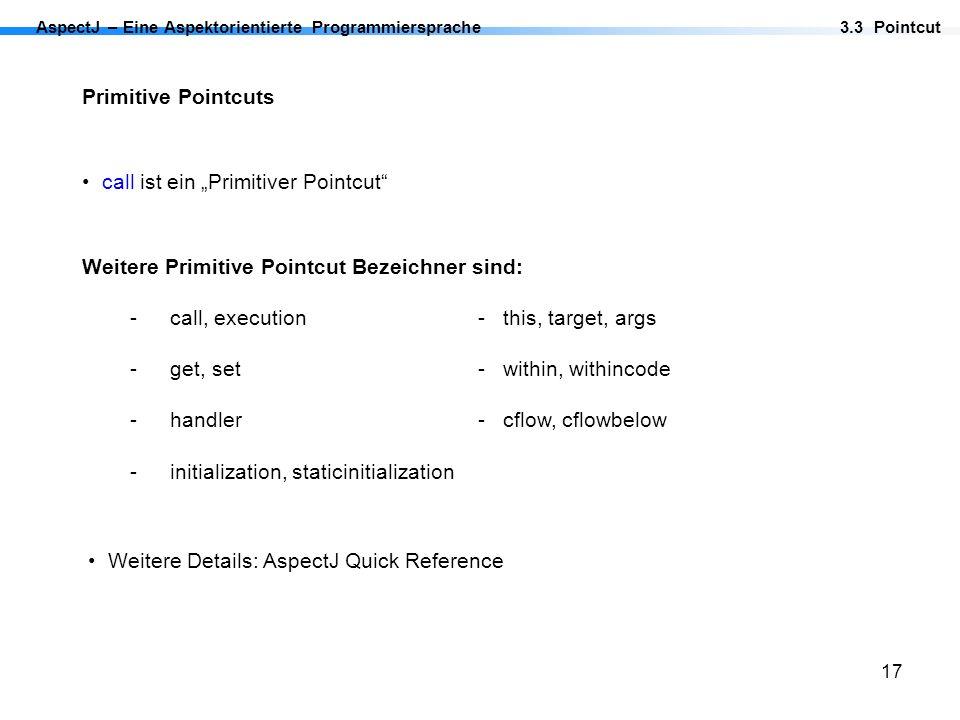 """call ist ein """"Primitiver Pointcut"""