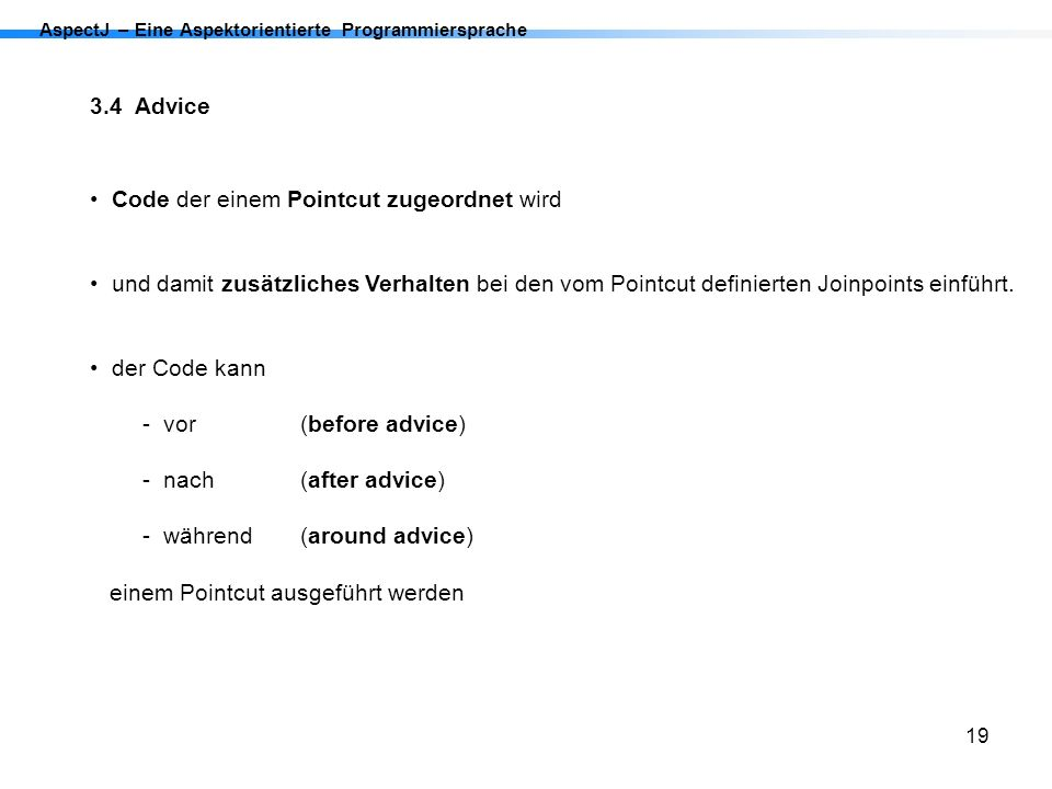 Code der einem Pointcut zugeordnet wird