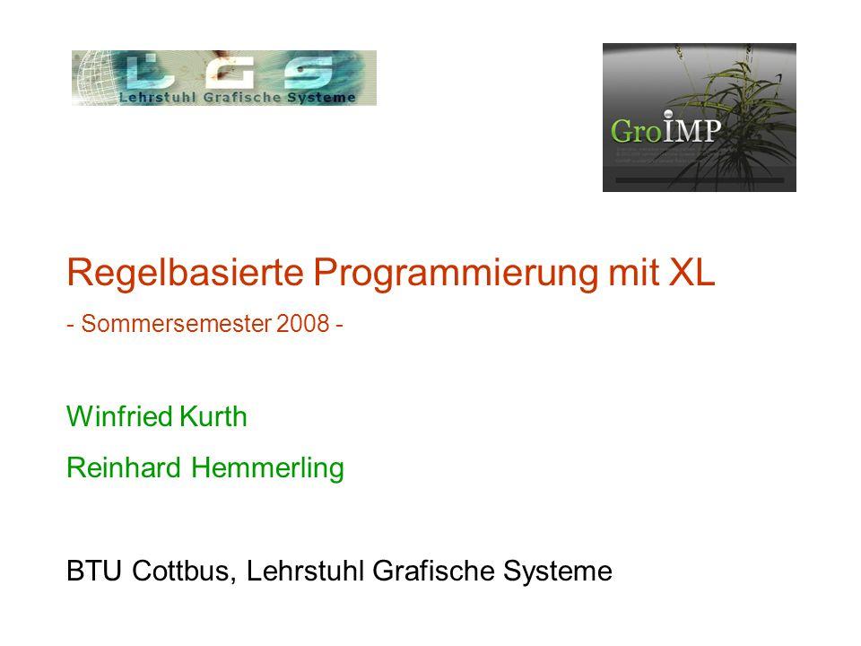 Regelbasierte Programmierung mit XL