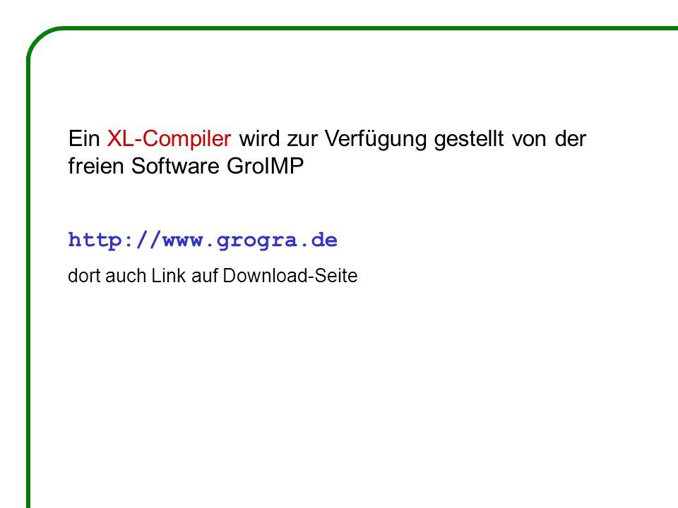 Ein XL-Compiler wird zur Verfügung gestellt von der freien Software GroIMP