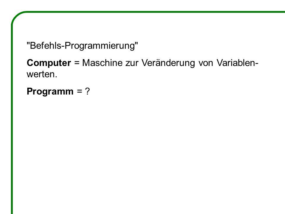 Befehls-Programmierung