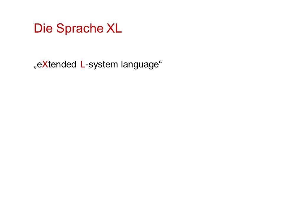 "Die Sprache XL ""eXtended L-system language"