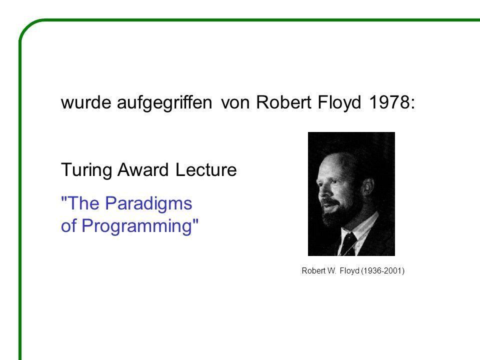 wurde aufgegriffen von Robert Floyd 1978: