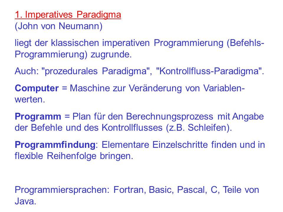 1. Imperatives Paradigma (John von Neumann)