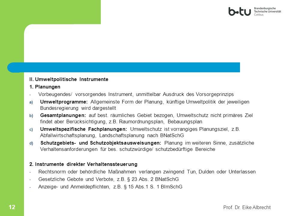 II. Umweltpolitische Instrumente 1. Planungen