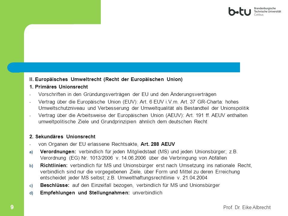 II. Europäisches Umweltrecht (Recht der Europäischen Union)