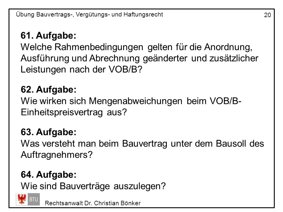 61. Aufgabe: Welche Rahmenbedingungen gelten für die Anordnung, Ausführung und Abrechnung geänderter und zusätzlicher Leistungen nach der VOB/B