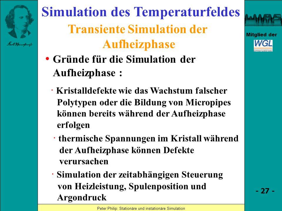 Simulation des Temperaturfeldes Transiente Simulation der