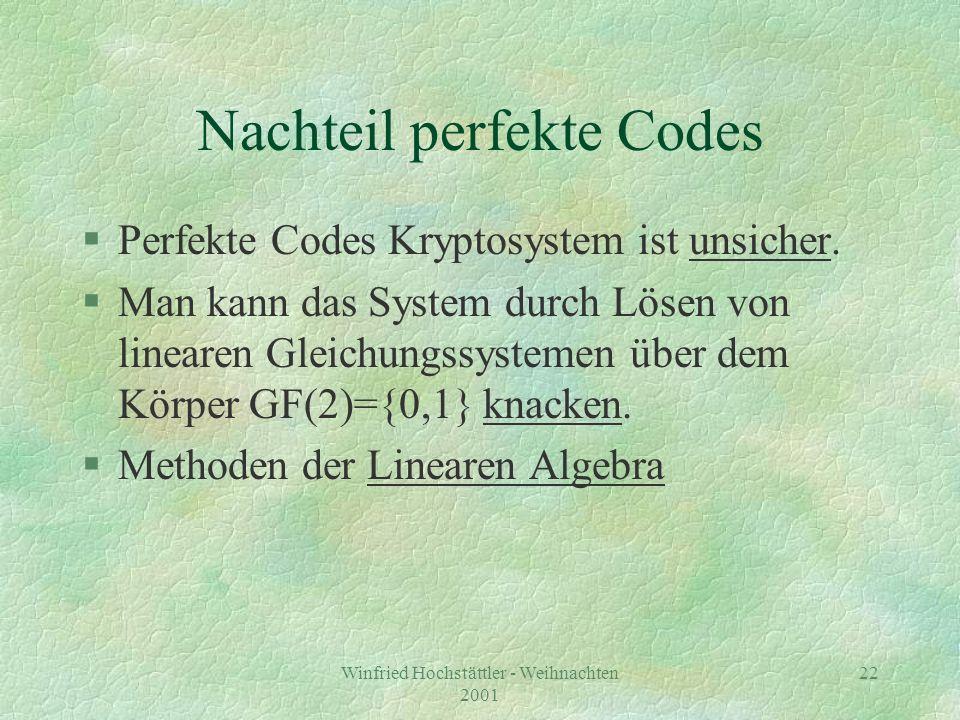Nachteil perfekte Codes