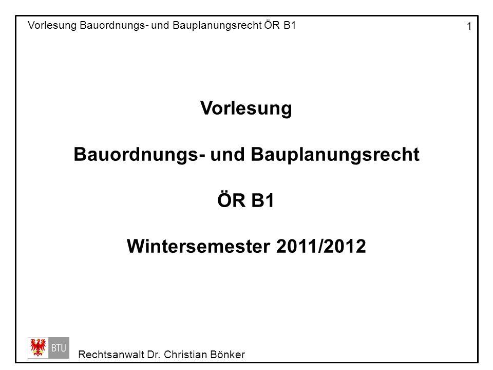 Vorlesung Bauordnungs- und Bauplanungsrecht ÖR B1 Wintersemester 2011/2012