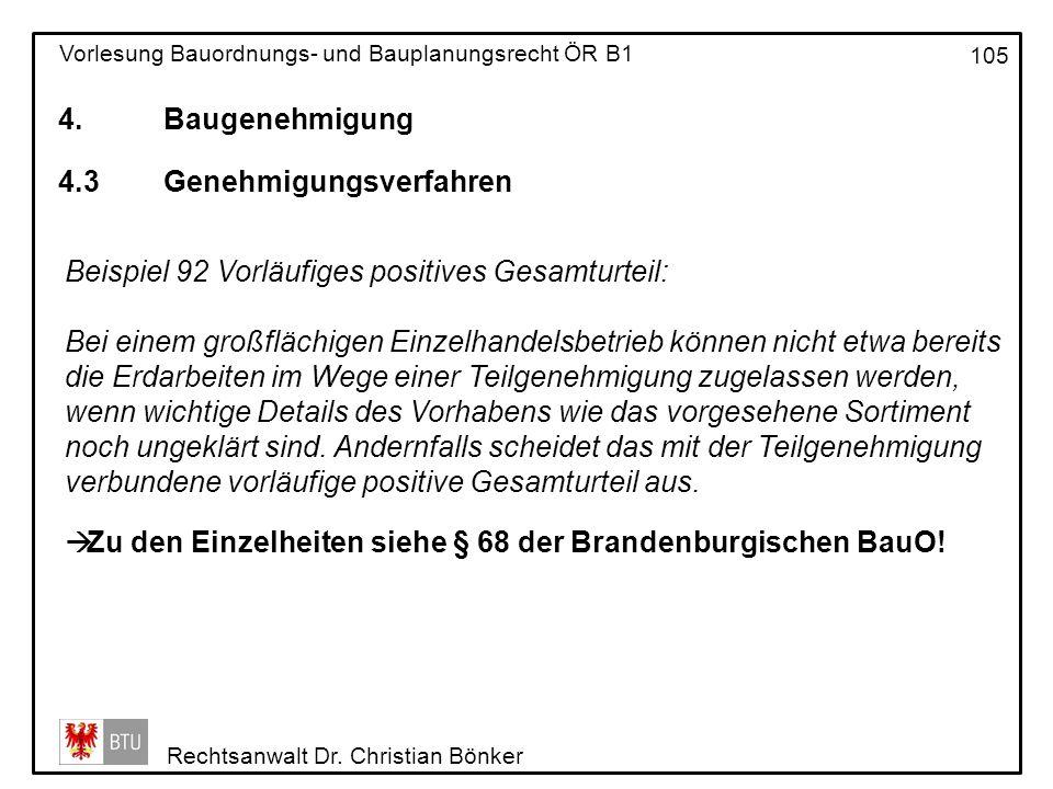 4. Baugenehmigung 4.3 Genehmigungsverfahren. Beispiel 92 Vorläufiges positives Gesamturteil: