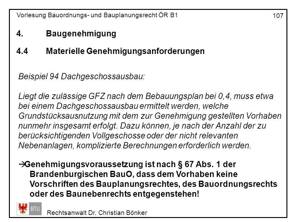 4. Baugenehmigung 4.4 Materielle Genehmigungsanforderungen. Beispiel 94 Dachgeschossausbau: